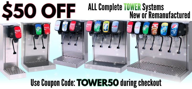 $50 Off ALL Complete TOWER Soda Fountain Systems, New or Remanufactured - Use Coupon Code: TOWER50