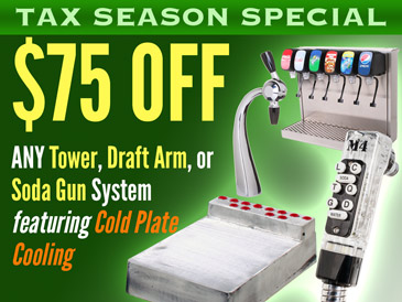 Tax Season Special! $75 Off Any Tower, Soda Gun, or Draft Arm Cold Plate Soda Fountain System