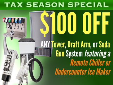 Tax Season Special! $100 Off Any Tower, Soda Gun, or Draft Arm Soda Fountain Systems that Feature a Remote Chiller or Undercounter Ice Maker